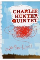 Купить - Музыка - Charlie Hunter Quintet: Right Now Live (Import)