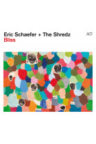Купить - Музыка - Eric Schaefer + The Shredz: Bliss (Import)