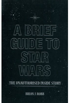 Купить - Книги - A Brief Guide to Star Wars