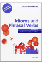 Купить - Книги - Oxford Word Skills: Idioms And Phrasal Verbs Advanced Student Book With Key