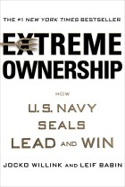 Купить - Книги - Extreme Ownership: How U.S. Navy SEALs Lead and Win