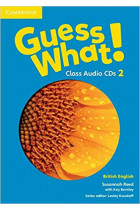 Купить - Книги - Guess What! 2 Class Audio CDs