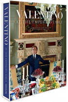 Купить - Книги - Valentino: At the Emperor's Table