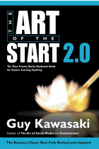 Купить - Книги - Art of the Start 2.0: The Time-Tested, Battle-Hardened Guide for Anyone Starting Anything