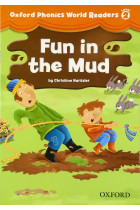 Купить - Книги - Oxford Phonics World 2 Reader: Fun in the Mud