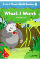 Купить - Книги - Oxford Phonics World 1 Reader: What I want