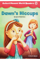 Купить - Книги - Oxford Phonics World Readers: Level 5: Dawn's Hiccups