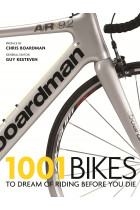 Купить - Книги - 1001 Bikes: To Dream of Riding Before You Die