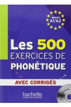 Купить - Книги - Les 500 Exercices Phone'tique A1/A2 (+ CD audio)