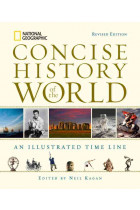 Купить - Книги - National Geographic Concise History of the World: An Illustrated Time Line