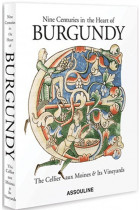 Купить - Книги - Nine Centuries in the Heart of Burgundy