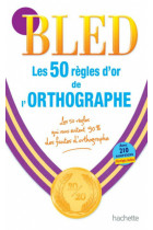 Купить - Книги - Les 50 Re'gles d'or de l'orthographe
