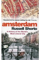 Купить - Книги - Amsterdam: A History of the World's Most Liberal City