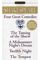 Купить - Книги - Four Great Comedies. The Taming of the Shrew. A Midsummer Night's Dream. Twelfth Night. The Tempest