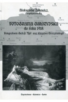Купить - Книги - Fotografia Galicyjska do roku 1918