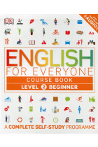 Купить - Книги - English for Everyone. Beginner Level 2 Course Book. A Complete Self-Study Programme