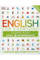 Купить - Книги - English for Everyone. Intermediate Level 3 Course Book. A Complete Self-Study Programme