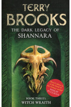 Купить - Книги - Dark Legacy of Shannara: Witch Wraith (book 3)