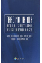 Купить - Книги - Trading in Air: Mitigating Climate Change Through the Carbon Markets