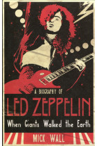 "Купить - Книги - When Giants Walked the Earth: A Biography of ""Led Zeppelin"""