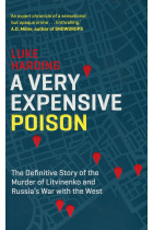 Купить - Книги - A Very Expensive Poison. The Definitive Story of the Murder of Litvinenko and Russia's War with the West