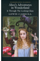 Купить - Книги - Alice's Adventures in Wonderland & Through The Looking-Glass