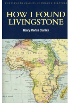 Купить - Книги - How I Found Livingstone