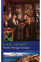 Купить - Книги - Moretti's Marriage Command