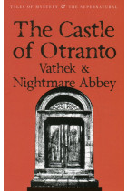 Купить - Книги - The Castle of Otranto. Vathek. Nightmare Abbey