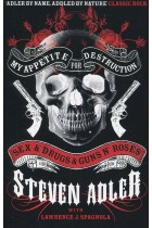 Купить - Книги - My Appetite for Destruction: Sex & Drugs & Guns N' Roses