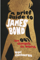 Купить - Книги - A Brief Guide to James Bond