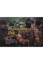Купить - Книги - Provocateur's Day. Memories Shared by the Members of the 1 December 2013 Rebellion