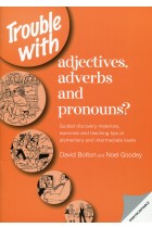 Купить - Книги - Trouble with Adjectives: Guided Discovery Materials, Exercises and Teaching Tips at Elementary and Intermediate Levels