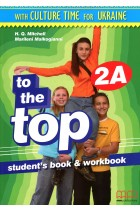 Купить - Книги - To the Top. 2A. Student's book + Workbook (+CD-ROM, Culture Time for Ukraine)