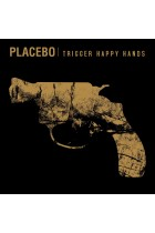 Купить - Музыка - Placebo: Trigger Happy Hands