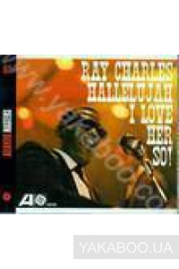 Фото - Ray Charles: Hallelujah I Love Her So (Import)