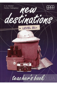 Фото - New Destinations. Level B1+. Teacher's Book
