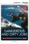 Dangerous and Dirty Jobs. Low Intermediate. Book with Online Access