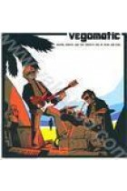 Купити - Музика - Vegomatic: Surfin, Robots and the Correct Use of Rock and Roll