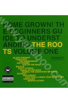 Купити - Музика - The Roots: Home Grown! The Beginners Guide to Underst Anding the Roots Volume One