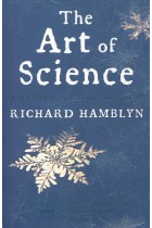 Купити - Книжки - The Art of Science: A Natural History of Ideas