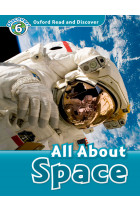 Купити - Книжки - Oxford Read and Discover: Level 6: All About Space