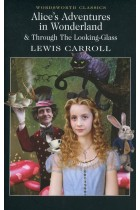 Купити - Книжки - Alice's Adventures in Wonderland & Through The Looking-Glass