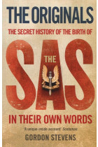 Купити - Книжки - Originals. The Secret History of the Birth of the SAS in Their Own Words