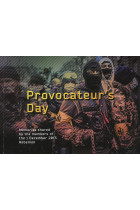 Купити - Книжки - Provocateur's Day. Memories Shared by the Members of the 1 December 2013 Rebellion