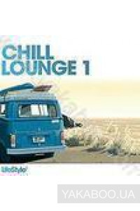 Фото - Сборник: Chill Lounge 1 (2 CD)