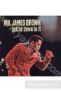 Фото - James Brown: Getting Down To It