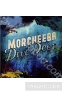 Фото - Morcheeba: Dive Deep