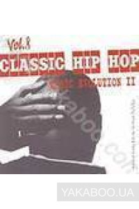 Фото - Сборник: Classic Hip-Hop vol.8. Music Evolution 2