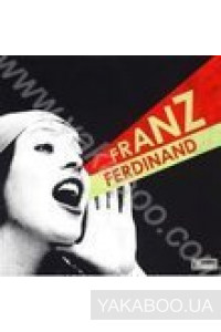 Фото - Franz Ferdinand: You Could Have It So Much Better